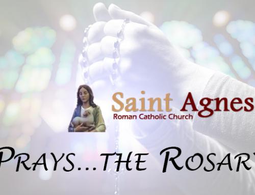 St Agnes Prays…the Rosary