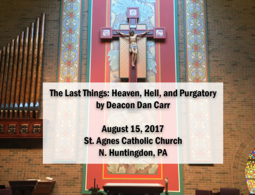 The Last Things: Heaven, Hell, and Purgatory