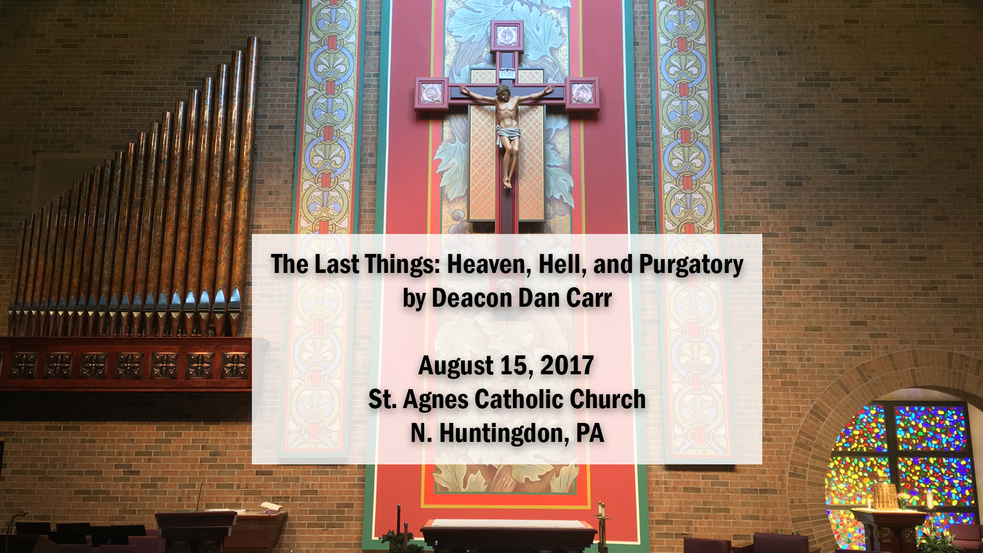 The Last Things: Heaven, Hell and Purgatory