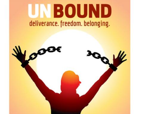 Unbound:  Experience Freedom in Christ Seminar